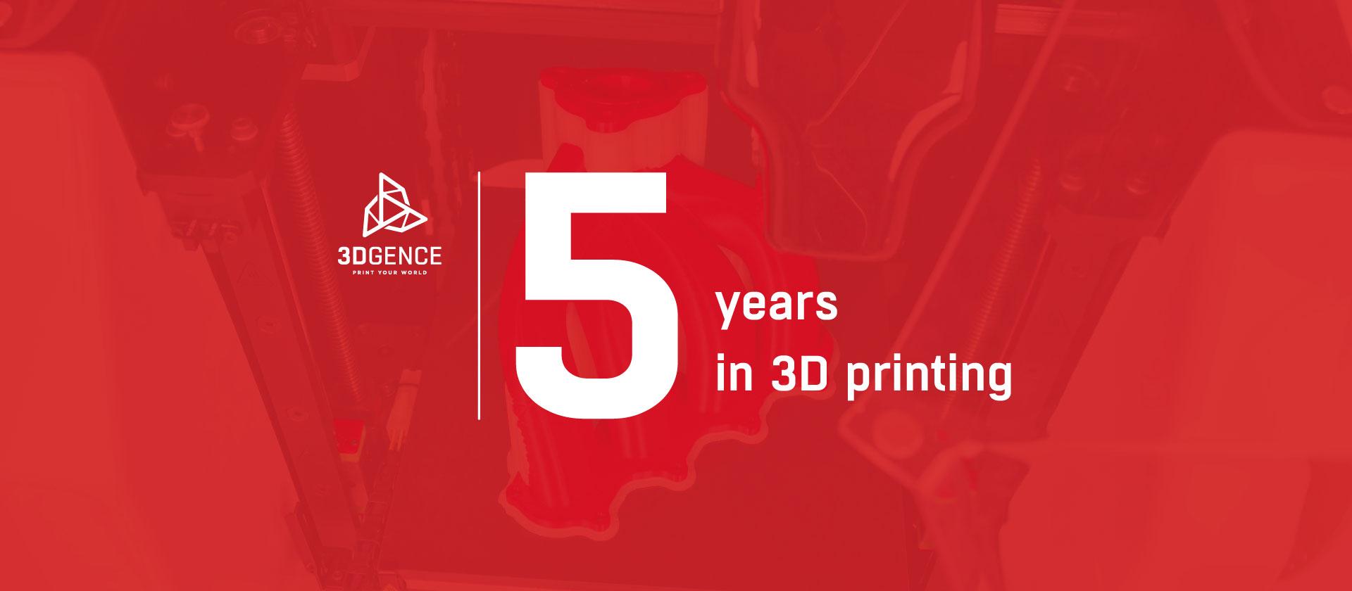 3DGence świętuje 5-lecie działalności